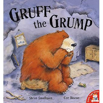 Gruff the Grump (Paperback) by Smallman Steve Biscoe Cee
