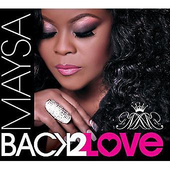 Maysa - Back to Love [CD] USA import