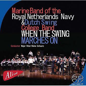 Marine Band af den kongelige hollandske flåde - når the Swing marcher på [CD] USA import