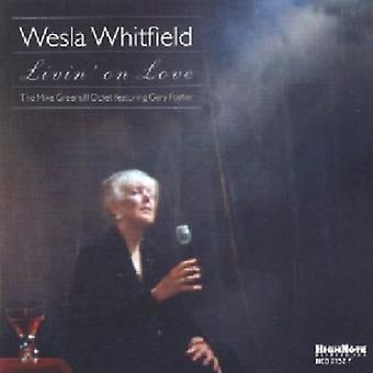 Wesla Whitfield - Livin' on Love [CD] USA import