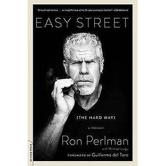 Easy Street (il senso duro) - un libro di memorie da Ron Perlman - 9780306824180 B