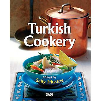 Turkish Cookery by Sally Mustoe - 9780863560729 Book