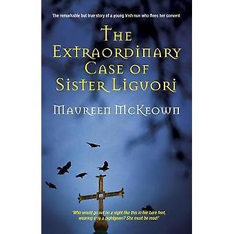 Het bijzondere geval van zuster Liguori door Maureen McKeown - 9780995