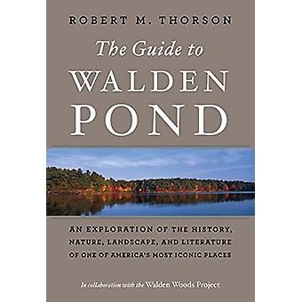 Guide to Walden Pond by  -Robert -M. Thorson - 9781328969217 Book