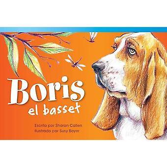 Boris el Basset by Sharon Callen - Susan Boyer - 9781480729568 Book