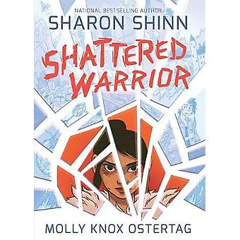 Shattered guerrier par Sharon Shinn - Molly Ostertag - 9781626720893 Bo