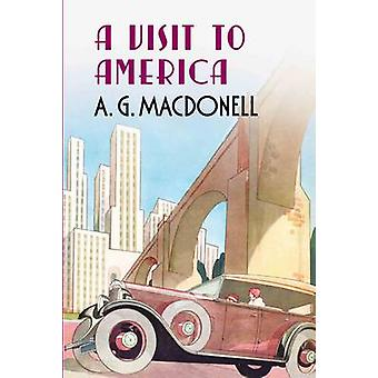 A Visit to America by A.G. Macdonell - 9781781550328 Book