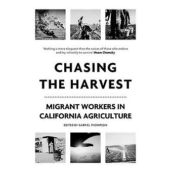 Chasing the Harvest by Gabriel Thompson - 9781786632210 Book