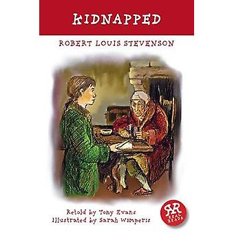 Kidnapped by Robert Louise Stevenson - 9781911091080 Book