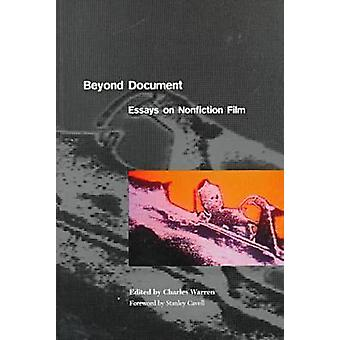 Beyond Document - Essays on Nonfiction Film by Charles Warren - 978081