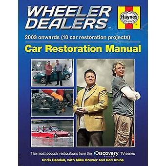Wheeler Dealers bil restaurering Manual av Chris Randall - 97808573379