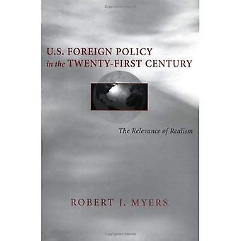 Política exterior de Estados Unidos en el siglo XXI: la relevancia del realismo (tradiciones políticas en política exterior)