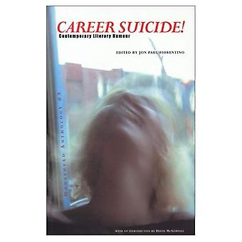 Career Suicide!: Moosehead Anthology, the