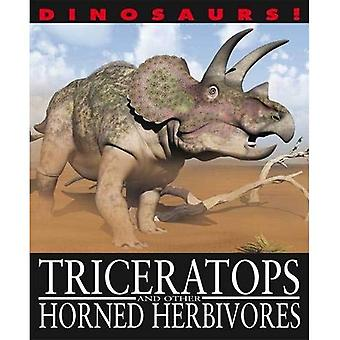 Dinosaures!: Triceratops et autres Herbivores cornu