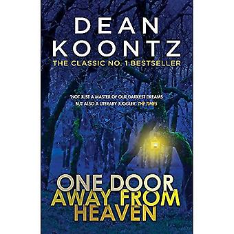 One Door Away from Heaven:� A superb thriller of redemption, fear and wonder