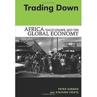 Trading alas: Afrikka, arvoketjujen ja maailmantalouden