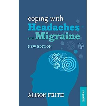 Coping with Headaches and Migraine
