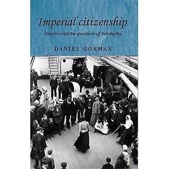 Ciudadanía Imperial: Imperio y la cuestión de la pertenencia