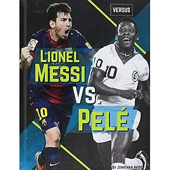 Lionel Messi vs. Pel (Versus)