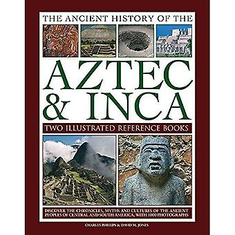Ancient History of Aztec &� Inca: Discover the History, Myths and Cultures� of the Ancient Peoples of� Central and South America,� with 1000 Photographs