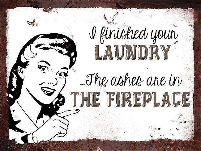 Vintage Metal Wall Sign - I finished your laundry