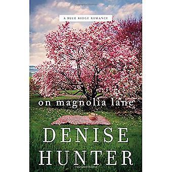 On Magnolia Lane (A Blue Ridge Romance)