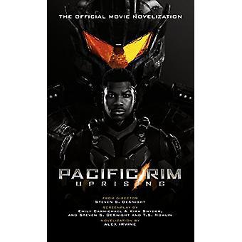 Pacific Rim Uprising - Official Movie Novelization by Alex Irvine - 97