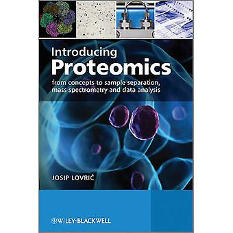 Introducing Proteomics by Lovric