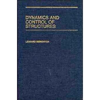 Dynamics and Control of Structures by Meirovitch & Leonard
