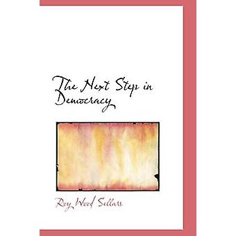 The Next Step in Democracy by Sellars & Roy Wood