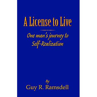 A License to Live by Ramsdell & Guy R.