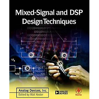 MixedSignal and DSP Design Techniques by Analog Devices Inc & Engineeri