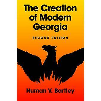 Die Schaffung von modernen Georgien Second Edition von Bartley & Numan V.