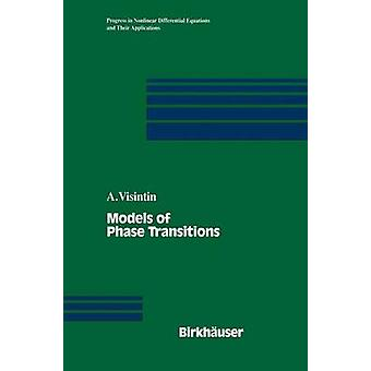 Models of Phase Transitions by Visintin & Augusto