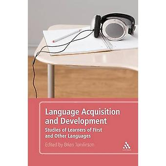 Aquisição da linguagem e o desenvolvimento de estudos de alunos de primeiros e de outras línguas por Tomlinson & Brian