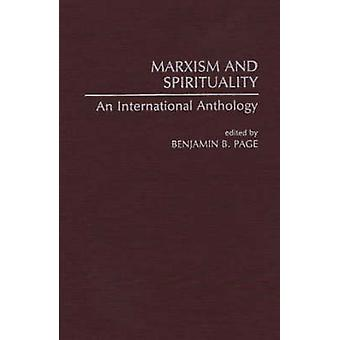 Marxism and Spirituality An International Anthology by Page & Benjamin B.