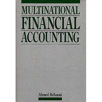 Multinational Financial Accounting by RiahiBelkaoui & Ahmed