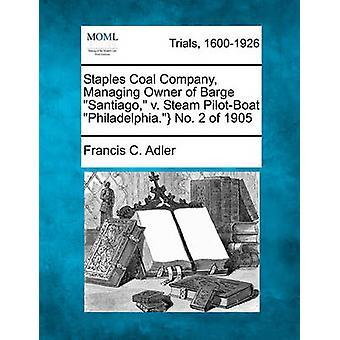 Stifter Coal Company administrere eieren av lekteren v. Steam PilotBoat Philadelphia. Nr. 2 1905 av Adler & Francis C.