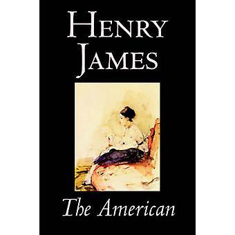 O americano por clássicos de ficção de Henry James, por James & Henry