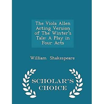 De Viola Allen handelend versie van het Winters sprookje fungeert een toneelstuk in vier geleerden keuze Edition door Shakespeare & William