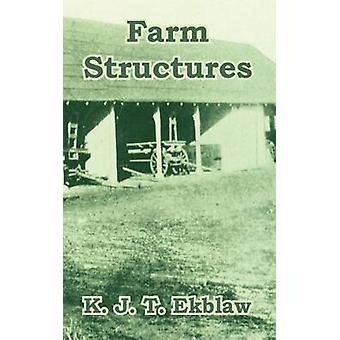 Structures agricoles par Ekblaw & K. J. T.