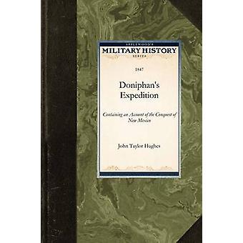 Doniphans Expedition by John Taylor Hughes
