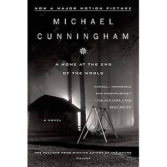 Home at the End of the World by Michael Cunningham - 9780312202316 Bo