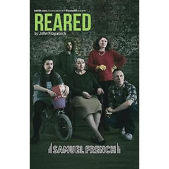 Reared by Reared - 9780573115448 Book
