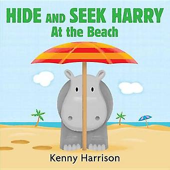 Hide and Seek Harry at the Beach by Kenny Harrison - Kenny Harrison -