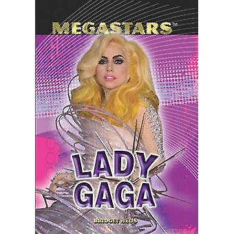 Lady Gaga by Bridget Heos - 9781448822607 Book