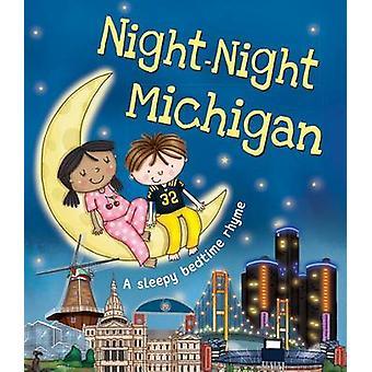 Night-Night Michigan by Katherine Sully - Helen Poole - 9781492639343