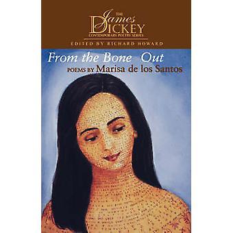 From the Bones Out by Marisa de los Santos - 9781570033230 Book