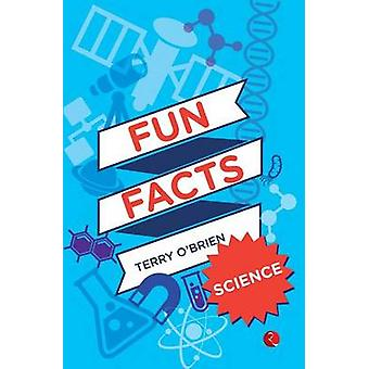 Fun Facts - Science by Terry O'Brien - 9788129129222 Book