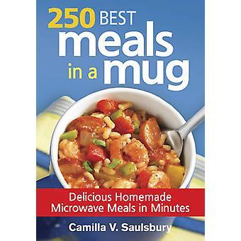 250 bästa måltider i en mugg - läcker hemmagjord mikrovågsugn måltider i minut